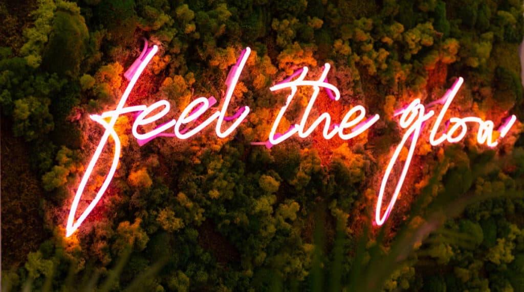 Feel the glow
